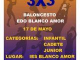 A.D. Blanco Amor: Torneo 3×3 de baloncesto el 17 de mayo
