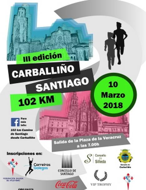 III edicion 102 km Carballiño Santiago 2018